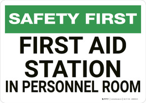 Safety First: First Aid Station in Personnel Room - Wall Sign