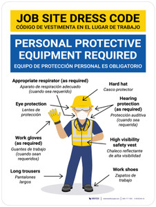 Job Site Dress Code Personal Protection Required Spanish Bilingual Wall Sign