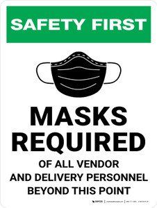 Safety First: Masks Required of All Vendor and Delivery Personnel Wall Sign