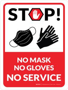 Stop! No Mask - No Gloves - No Service Wall Sign