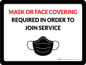 Mask Or Face Covering Required In Order To Join Service Landscape - Wall Sign