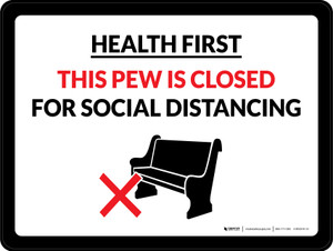 Health First: This Pew Is Closed For Social Distancing Landscape - Wall Sign