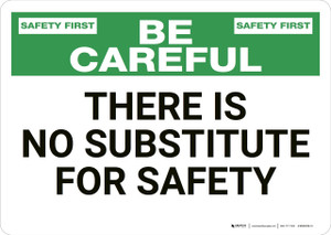 Safety First: There is No Substitute for Safety - Wall Sign