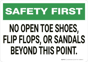 Safety First: No Open Toe Shoes - Wall Sign