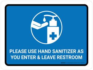 Please Use Hand Sanitizer As You Enter And Leave Restroom Landscape - Wall Sign