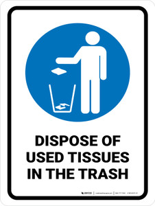 Dispose Of use Tissues in The Trash Portrait - Wall Sign