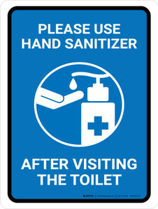 Please Use Hand Sanitizer After Visiting The Toilet Portrait - Wall Sign