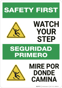 Safety First: Watch Your Step Bilingual - Wall Sign