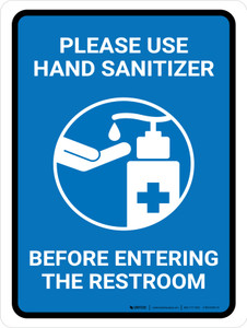 Please Use Hand Sanitizer Before Entering The Restroom Portrait - Wall Sign
