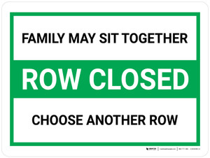 Row Closed - Family May Sit Together - Choose Another Row Landscape V2 - Wall Sign