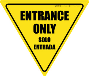 Entrance Only Bilingual Yield - Floor Sign
