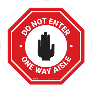 Do Not Enter One Way Aisle with Icon Stop Circular - Floor Sign