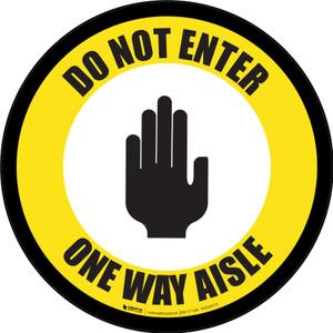Do Not Enter One Way Aisle with Icon Yellow Border Circular - Floor Sign