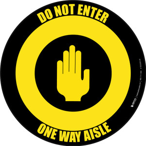 Do Not Enter One Way Aisle with Icon Yellow/Black Circular - Floor Sign
