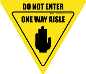 Do Not Enter One Way Aisle with Icon Yield - Floor Sign