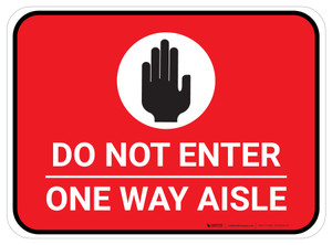Do Not Enter One Way Aisle with Icon Red Rectangle - Floor Sign