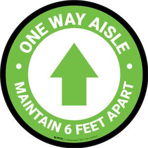 One Way Aisle Maintain 6 Feet Apart with Arrow Green Circular - Floor Sign