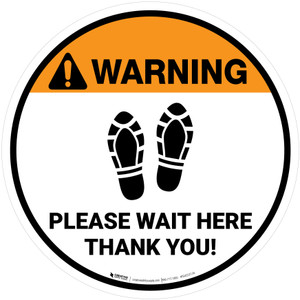 Warning Please Wait Here Thank You with Shoe Prints Circular - Floor Sign