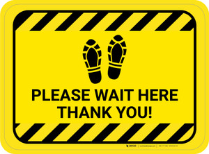 Please Wait Here Thank You with Shoe Prints Hazard Stripes Rectangle - Floor Sign