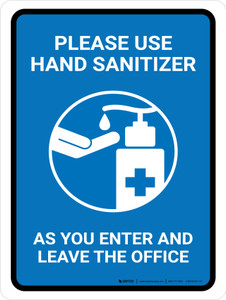 Please Use Hand Sanitizer As You Enter And Leave The Office Portrait - Wall Sign