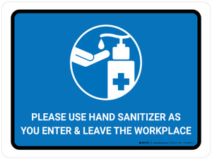 Please Use Hand Sanitizer As You Enter And Leave The Workplace Landscape - Wall Sign