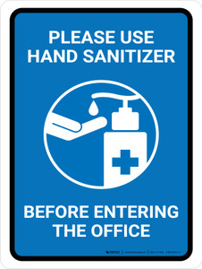Please Use Hand Sanitizer Before Entering The Office Portrait - Wall Sign