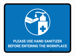 Please Use Hand Sanitizer Before Entering The Workplace Landscape - Wall Sign