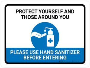 Protect Yourself And Those Around You - Please Use Hand Sanitizer Landscape - Wall Sign