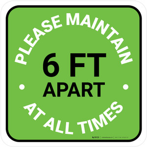 Please Maintain 6 Ft Apart At All Times Green Square - Floor Sign