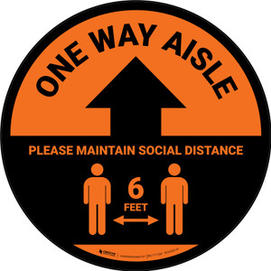 One Way Aisle - Please Maintain Social Distance with Icon Orange Circular - Floor Sign