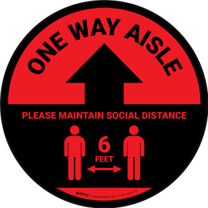 One Way Aisle - Please Maintain Social Distance with Icon Red Circular - Floor Sign