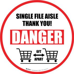 Single File Aisle Danger with Shopping Carts Circular - Floor Sign