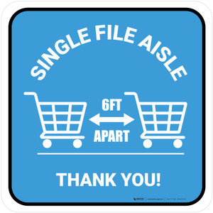 Single File Aisle with Shopping Carts Blue Square - Floor Sign