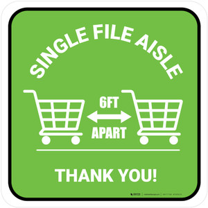 Single File Aisle with Shopping Carts Green Square - Floor Sign