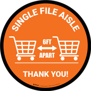 Single File Aisle with Shopping Carts Orange Circular - Floor Sign
