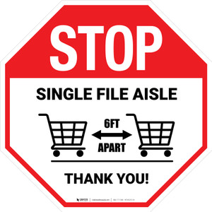 STOP: Single File Aisle with Shopping Carts Stop - Floor Sign