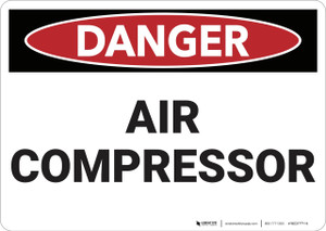 Danger: Air Compressor - Wall Sign