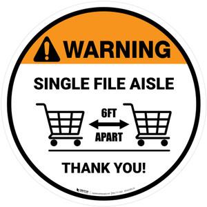 Warning: Single File Aisle with Shopping Carts Circular - Floor Sign