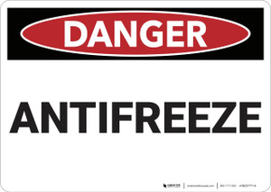 Danger: Antifreeze - Wall Sign