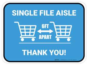 Single File Aisle with Shopping Carts Blue Rectangle - Floor Sign