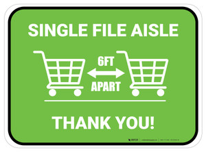 Single File Aisle with Shopping Carts Green Rectangle - Floor Sign