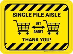 Single File Aisle with Shopping Carts Hazard Stripes Rectangle - Floor Sign