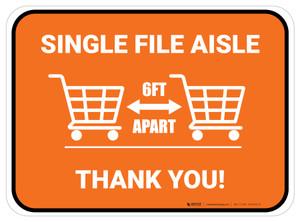 Single File Aisle with Shopping Carts Orange Rectangle - Floor Sign