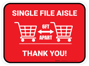 Single File Aisle with Shopping Carts Red Rectangle - Floor Sign