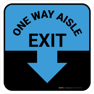 One Way Aisle Exit with Arrow Blue Square - Floor Sign