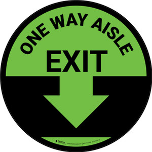 One Way Aisle Exit with Arrow Green Circular - Floor Sign
