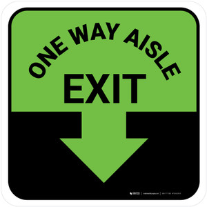 One Way Aisle Exit with Arrow Green Square - Floor Sign