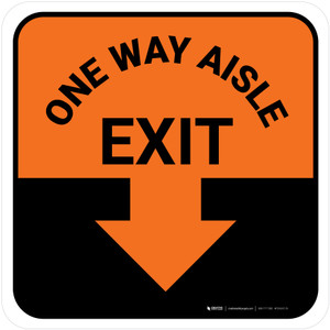 One Way Aisle Exit with Arrow Orange Square - Floor Sign