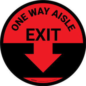 One Way Aisle Exit with Arrow Red Circular - Floor Sign