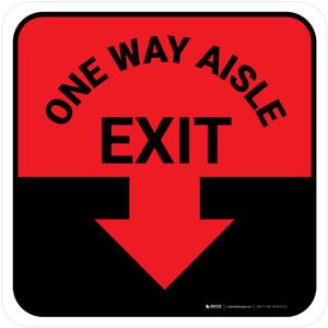 One Way Aisle Exit with Arrow Red Square - Floor Sign